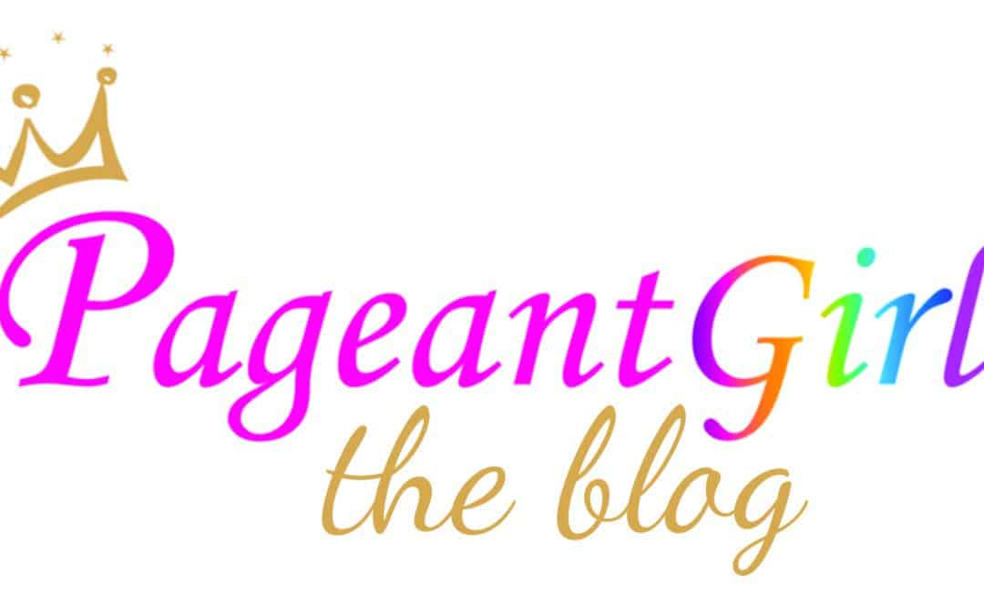 Pageant Girl Blog – Coming Soon!