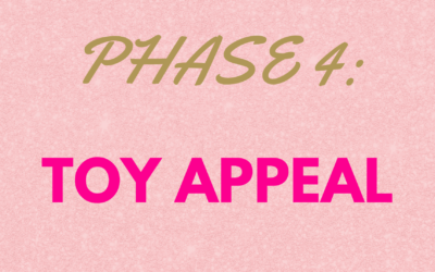 Queens Don't Stop! Phase 4: Toy Appeal