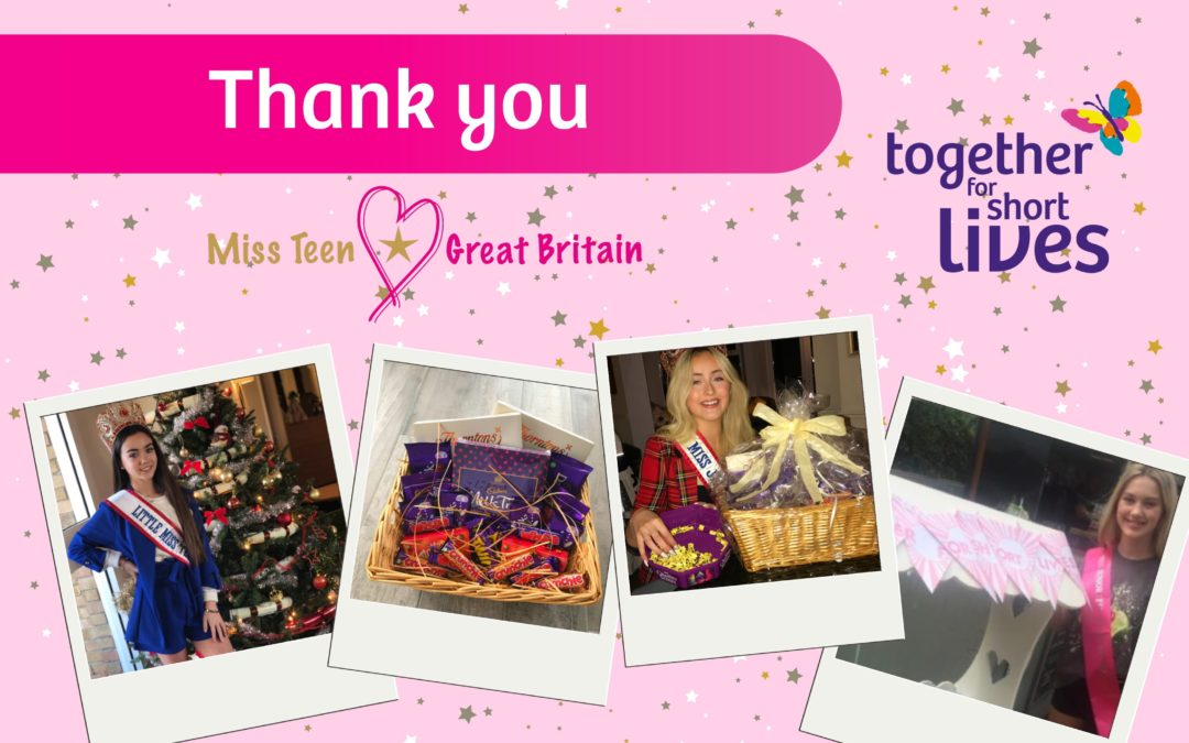 Our Miss Teen Great Britain girls have raised £34,120 for Together for Short Lives in the last year!
